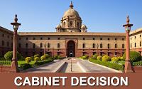 Important Cabinet Approvals- 27th June 2018